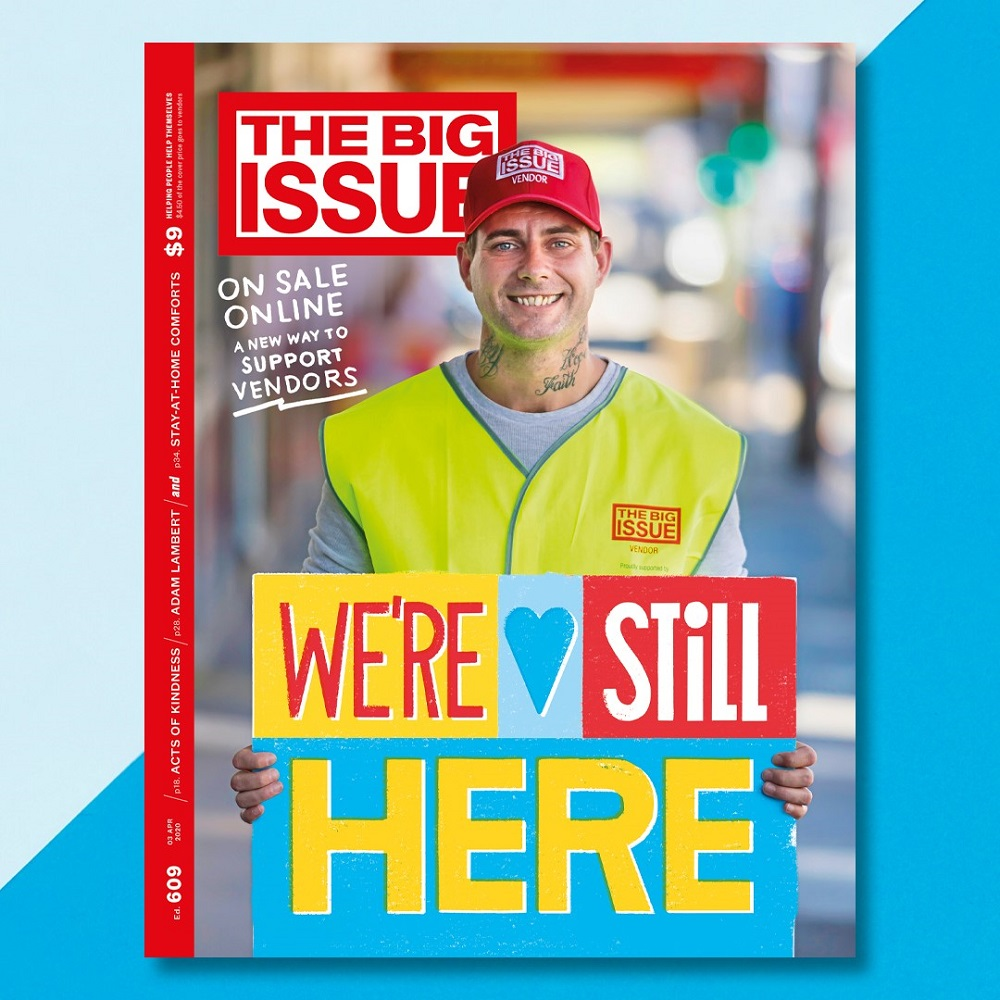 The Big Issue Australia's first edition since halting sales on the street.
